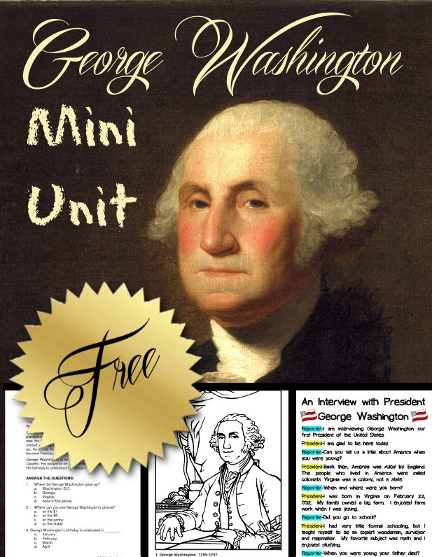 FREE George Washington Mini Unit - Printables, Video, Reader's Theater, and More